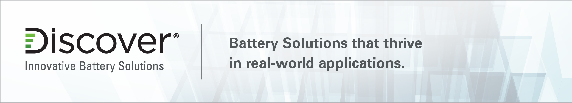Discover Battery, Battery Solutions that thrive in real-world applications